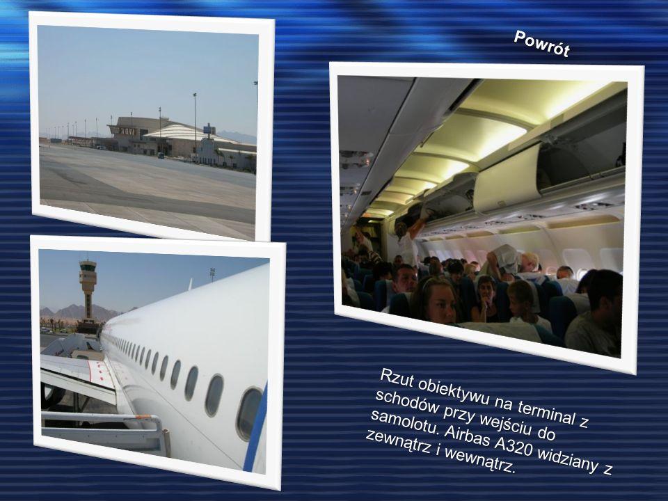 Powrót Rzut obiektywu na terminal z schodów przy wejściu do samolotu. Airbas A320 widziany z zewnątrz i wewnątrz.