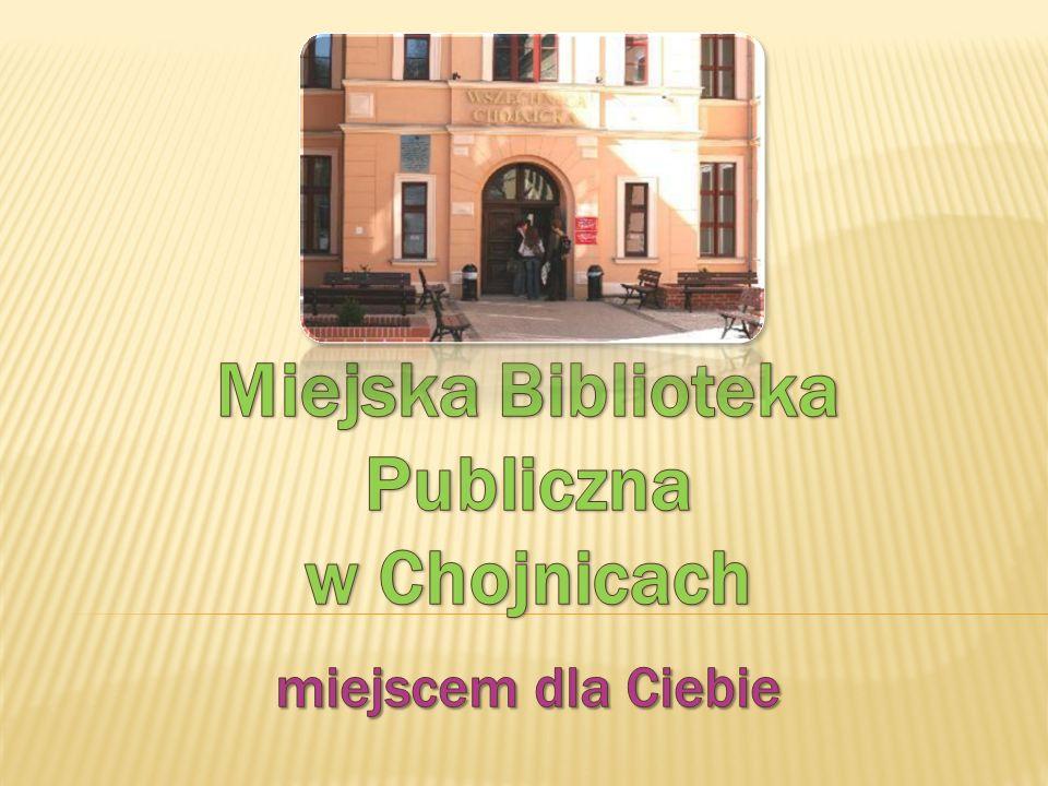 Miejska Biblioteka Publiczna w Chojnicach poprzez swoją działalność stara się sprostać stale rosnącym potrzebom edukacyjnym społeczeństwa, zwiększając jednocześnie jakość usług skierowanych do Czytelnika.