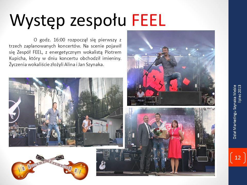 Występ zespołu FEEL O godz.16:00 rozpoczął się pierwszy z trzech zaplanowanych koncertów.