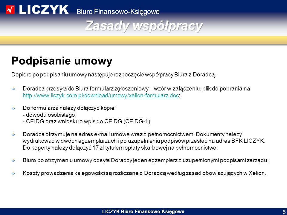 LICZYK Biuro Finansowo-Księgowe LICZYK Biuro Finansowo-Księgowe 6 Co, gdzie, kiedy.