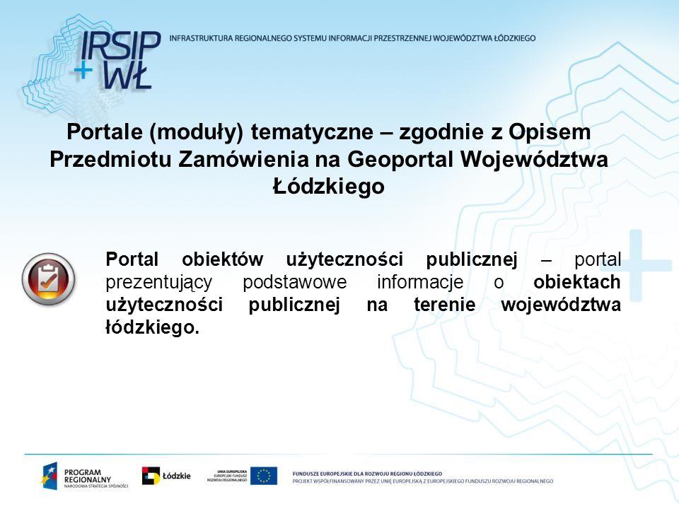 Portal obiektów użyteczności publicznej – portal prezentujący podstawowe informacje o obiektach użyteczności publicznej na terenie województwa łódzkie