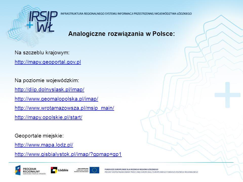 Analogiczne rozwiązania w Polsce: Na szczeblu krajowym: http://mapy.geoportal.gov.pl Na poziomie wojewódzkim: http://diip.dolnyslask.pl/imap/ http://w