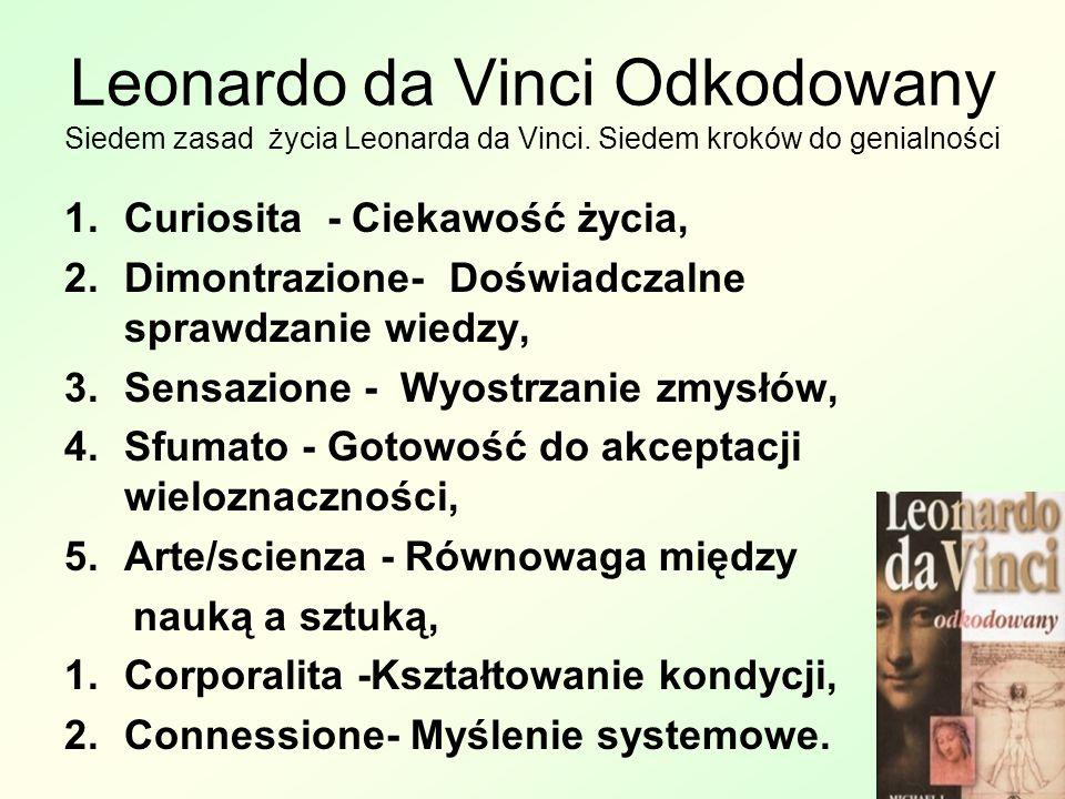Leonardo da Vinci Odkodowany Siedem zasad życia Leonarda da Vinci.
