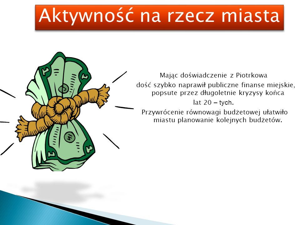 Mając doświadczenie z Piotrkowa dość szybko naprawił publiczne finanse miejskie, popsute przez długoletnie kryzysy końca lat 20 – tych.