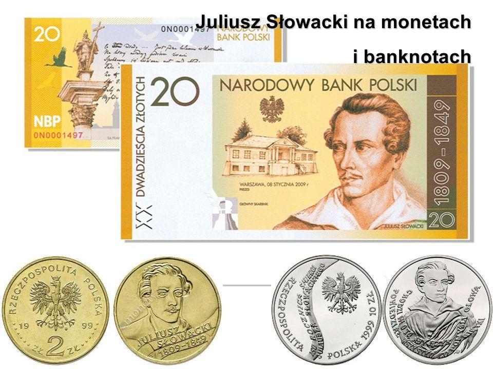 Juliusz Słowacki na monetach i banknotach