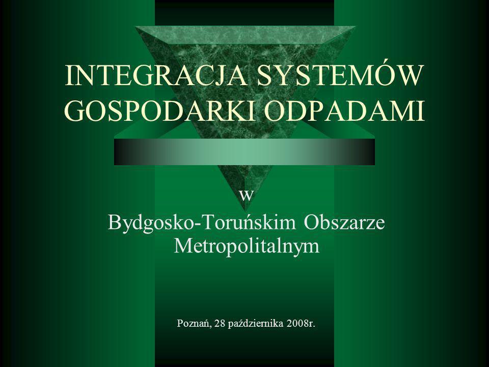 Ważniejsze kryteria porównawcze KRYTERIUM Obecny system Bydgoszczy i Torunia System przyszłościowy BTOM Redukcja ilości odpadów składowanych 257,78tys.Mg - 202,7tys.Mg = 57tys.Mg/rok (22%) 282,4tys.Mg - 64 tys.