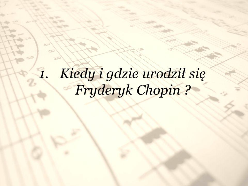 2. Ile miał lat Fryderyk Chopin, gdy zagrał pierwszy publiczny koncert ?
