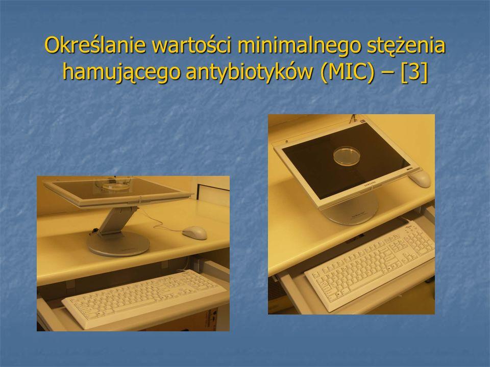 Określanie wartości minimalnego stężenia hamującego antybiotyków (MIC) – [3]