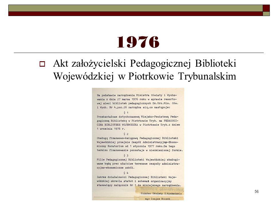56 1976 Akt założycielski Pedagogicznej Biblioteki Wojewódzkiej w Piotrkowie Trybunalskim
