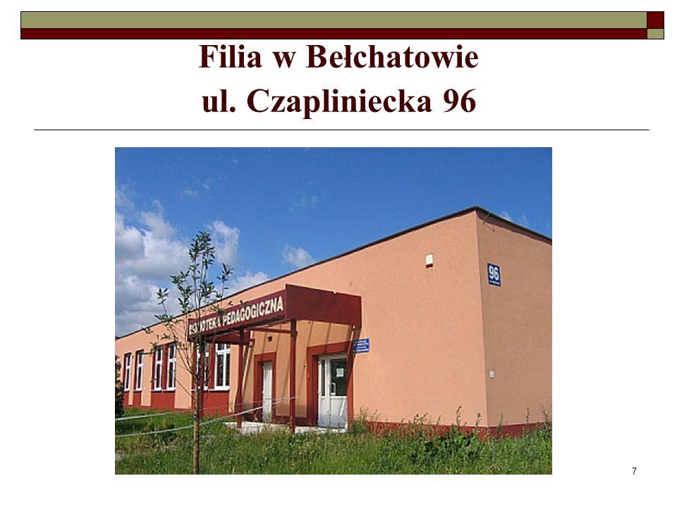 7 Filia w Bełchatowie ul. Czapliniecka 96