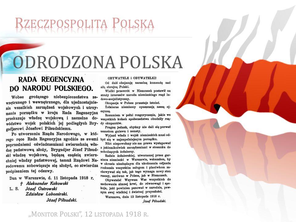 ODRODZONA POLSKA M ONITOR P OLSKI, 12 LISTOPADA 1918 R.