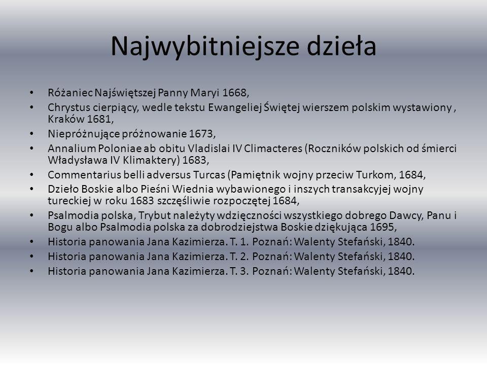 Najwybitniejsze dzieła Różaniec Najświętszej Panny Maryi 1668, Chrystus cierpiący, wedle tekstu Ewangeliej Świętej wierszem polskim wystawiony, Kraków