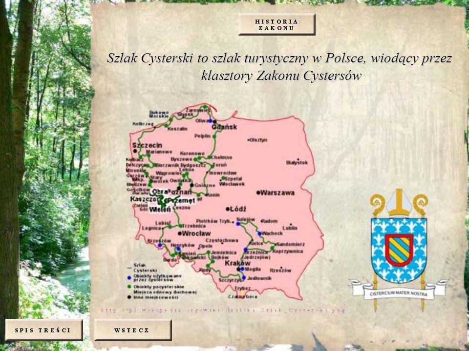 Szlak Cysterski to szlak turystyczny w Polsce, wiodący przez klasztory Zakonu Cystersów
