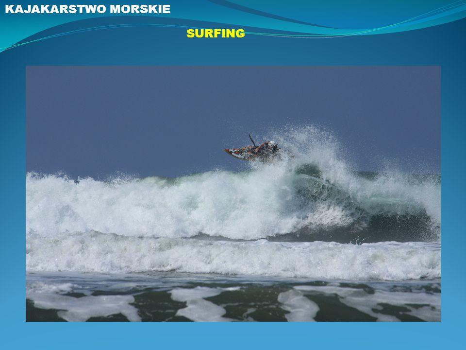 KAJAKARSTWO MORSKIE SURFING