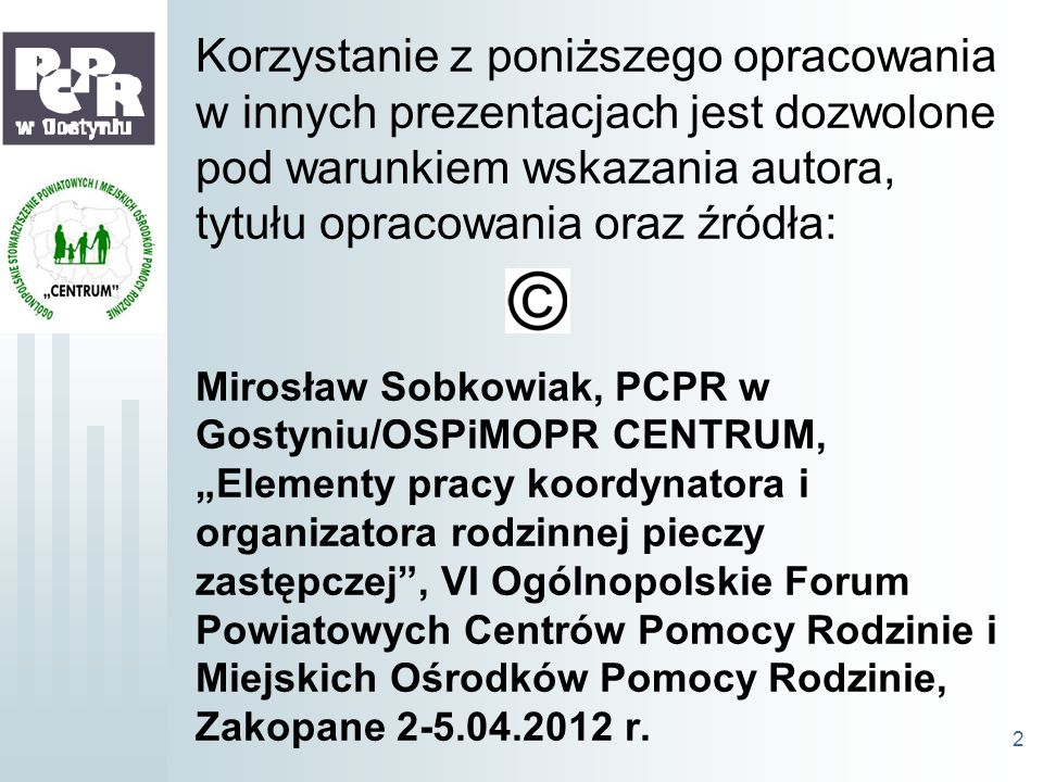 Korzystanie z poniższego opracowania w innych prezentacjach jest dozwolone pod warunkiem wskazania autora, tytułu opracowania oraz źródła: Mirosław So