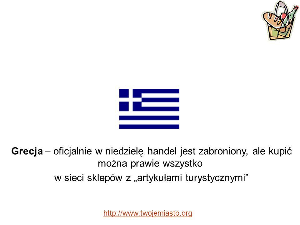 Grecja – oficjalnie w niedzielę handel jest zabroniony, ale kupić można prawie wszystko w sieci sklepów z artykułami turystycznymi http://www.twojemiasto.org