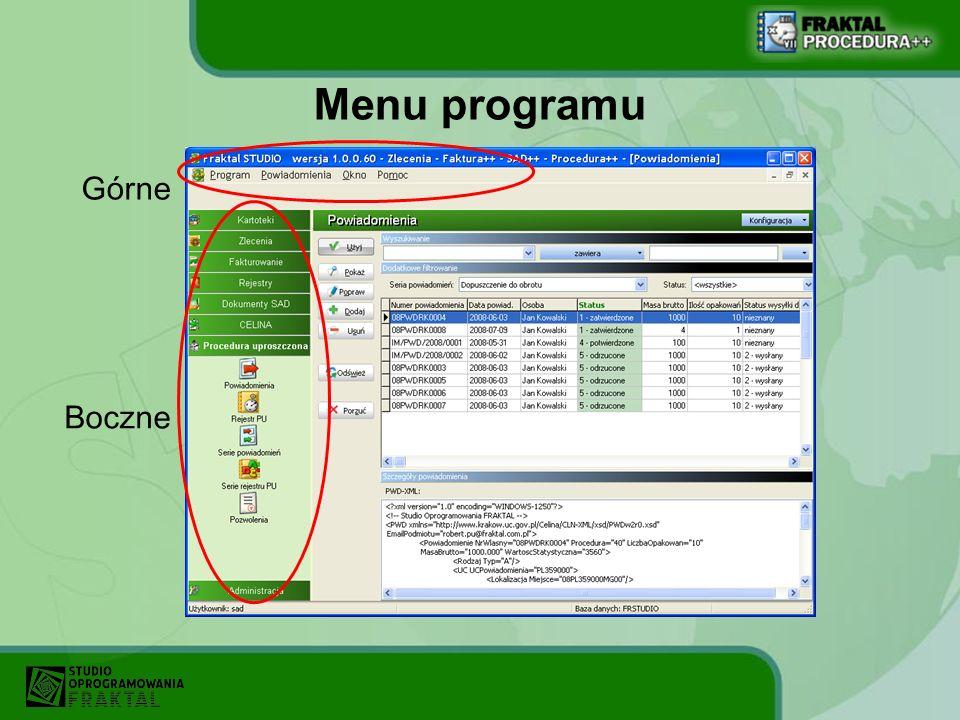 Obsługa powiadomienia Statusy mogą być także zmieniane poprzez wybór polecenia z menu.