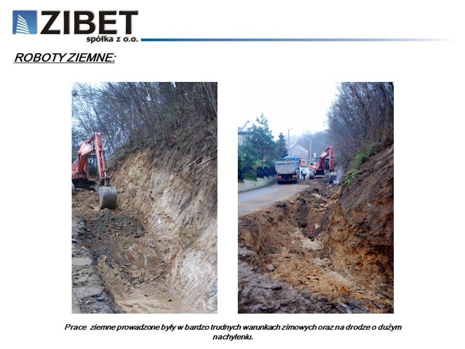 ROBOTY ZIEMNE: Prace ziemne prowadzone były w bardzo trudnych warunkach zimowych oraz na drodze o dużym nachyleniu.
