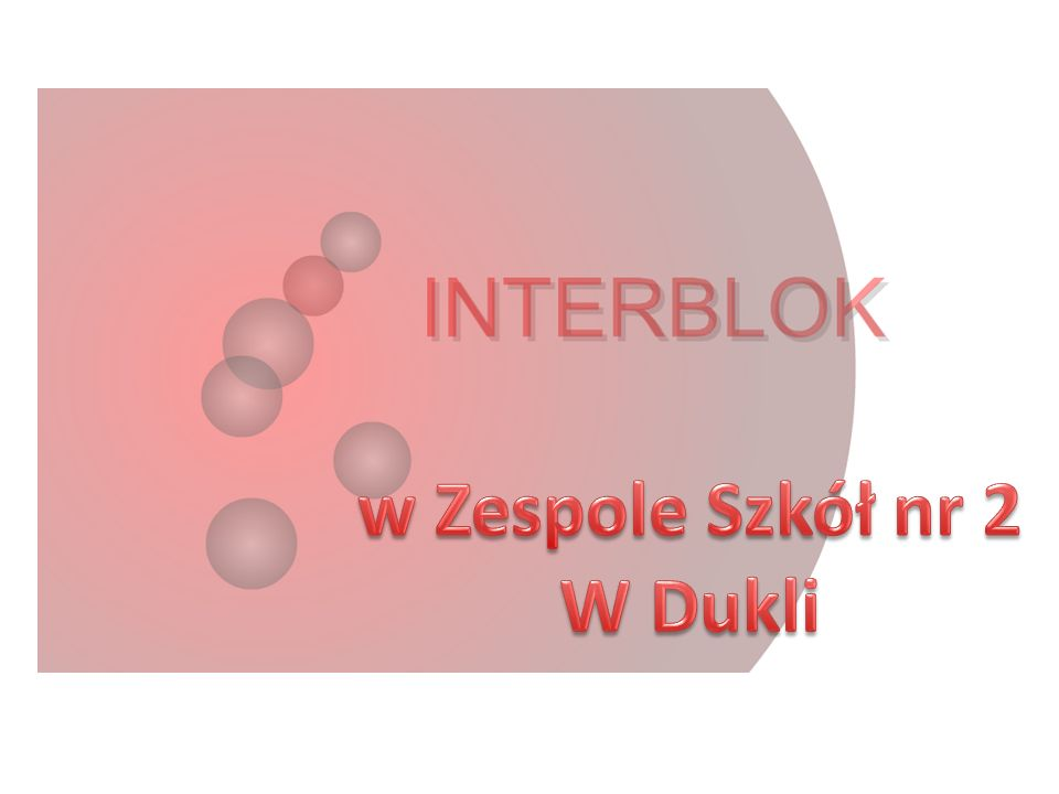 Powoli kończą się zajęcia Interbloku.