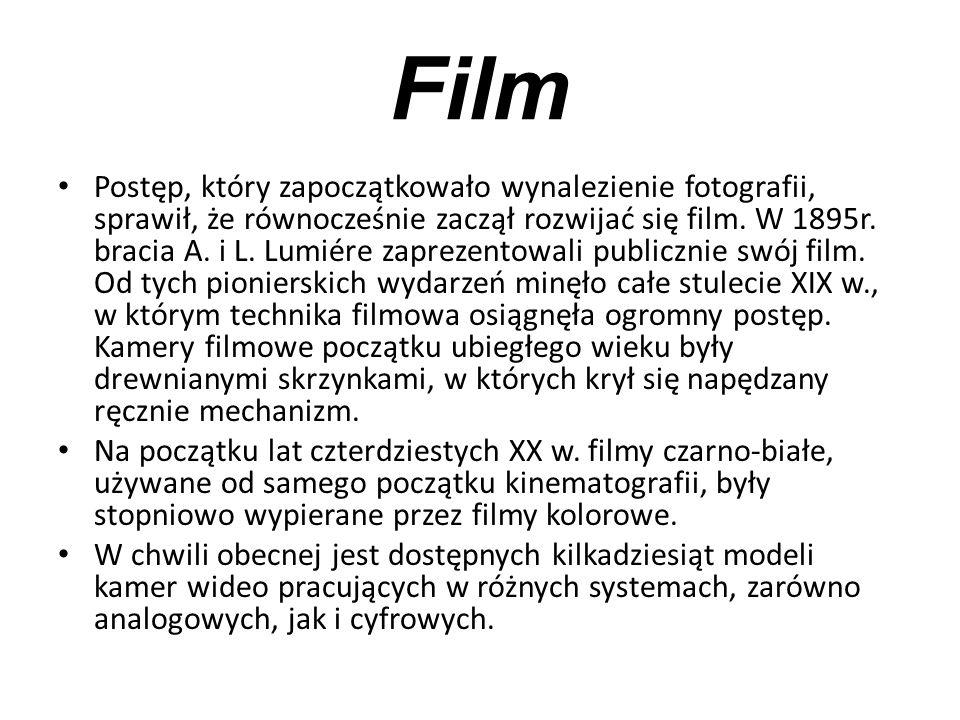 Film Postęp, który zapoczątkowało wynalezienie fotografii, sprawił, że równocześnie zaczął rozwijać się film. W 1895r. bracia A. i L. Lumiére zaprezen