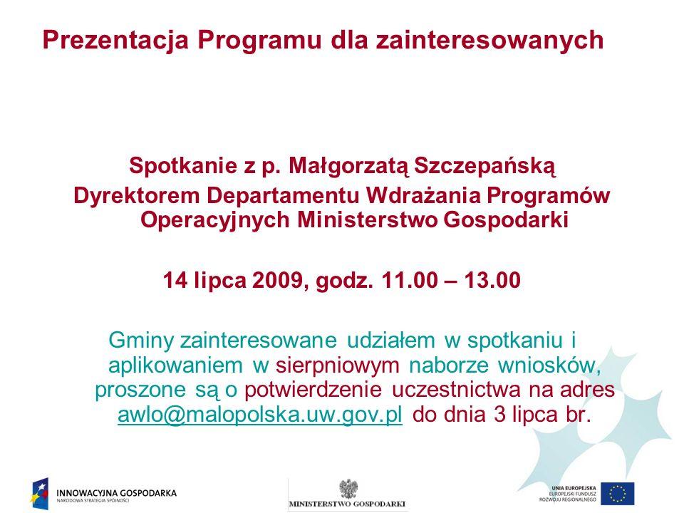 Prezentacja Programu dla zainteresowanych Spotkanie z p.