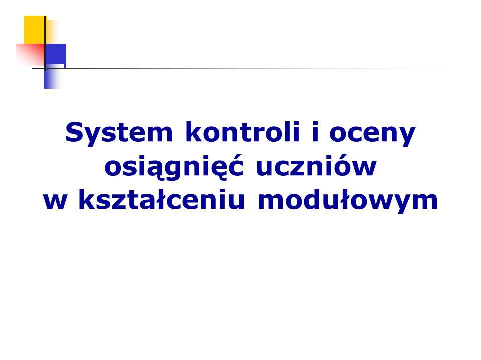 System kontroli i oceny osiągnięć uczniów w kształceniu modułowym