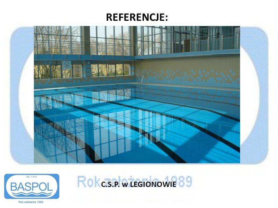 REFERENCJE: C.S.P. w LEGIONOWIE