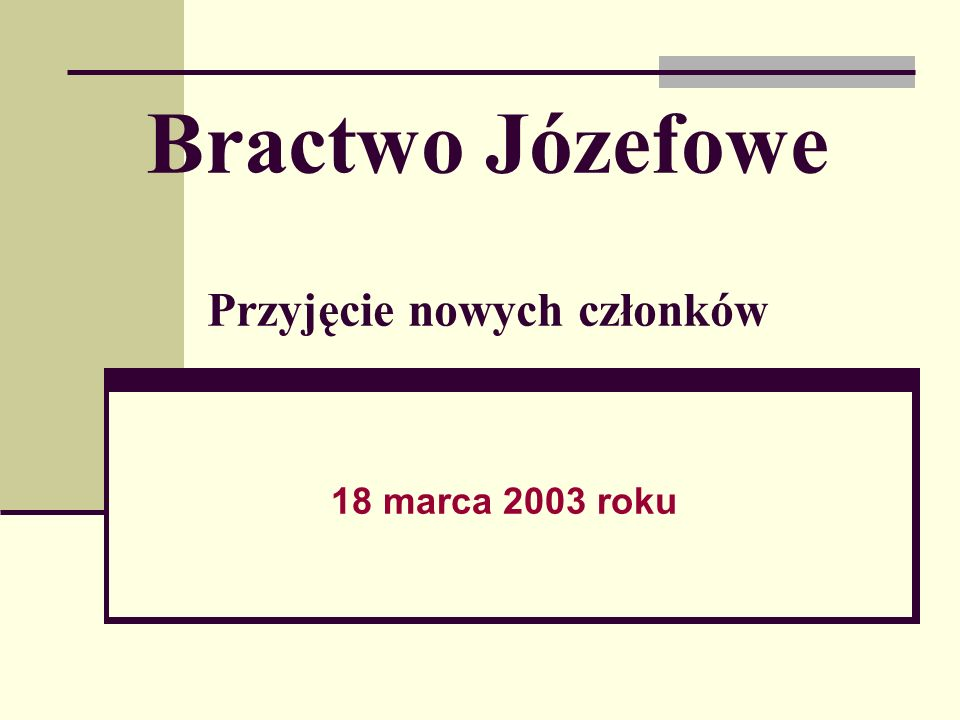 Bractwo Józefowe Przyjęcie nowych członków 18 marca 2003 roku