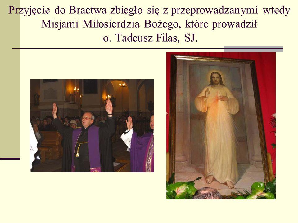 Przyjęcie do Bractwa zbiegło się z przeprowadzanymi wtedy Misjami Miłosierdzia Bożego, które prowadził o. Tadeusz Filas, SJ.