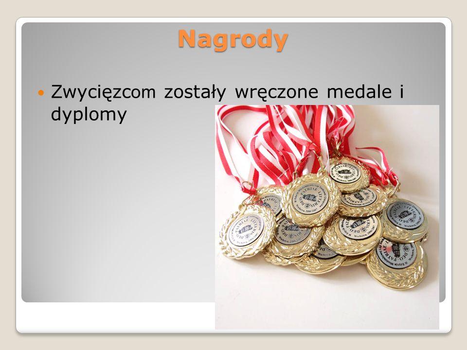 Nagrody Zwycięzc om zostały wręczone medale i dyplomy