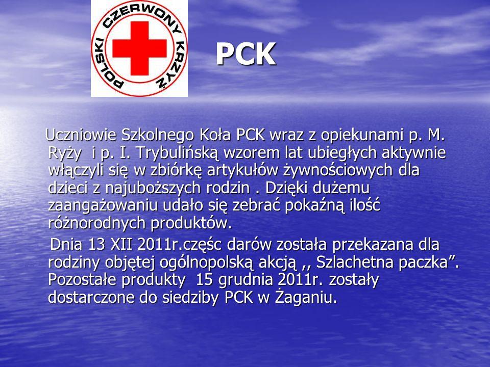 PCK Uczniowie Szkolnego Koła PCK wraz z opiekunami p. M. Ryży i p. I. Trybulińską wzorem lat ubiegłych aktywnie włączyli się w zbiórkę artykułów żywno