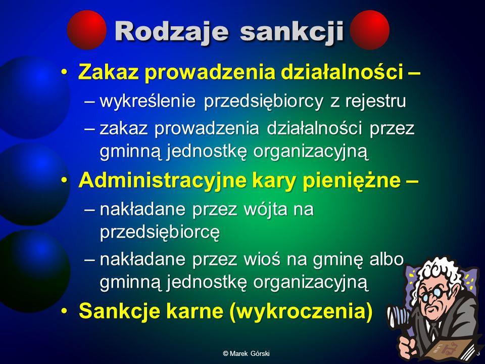 Rodzaje sankcji Zakaz prowadzenia działalności –Zakaz prowadzenia działalności – –wykreślenie przedsiębiorcy z rejestru –zakaz prowadzenia działalnośc