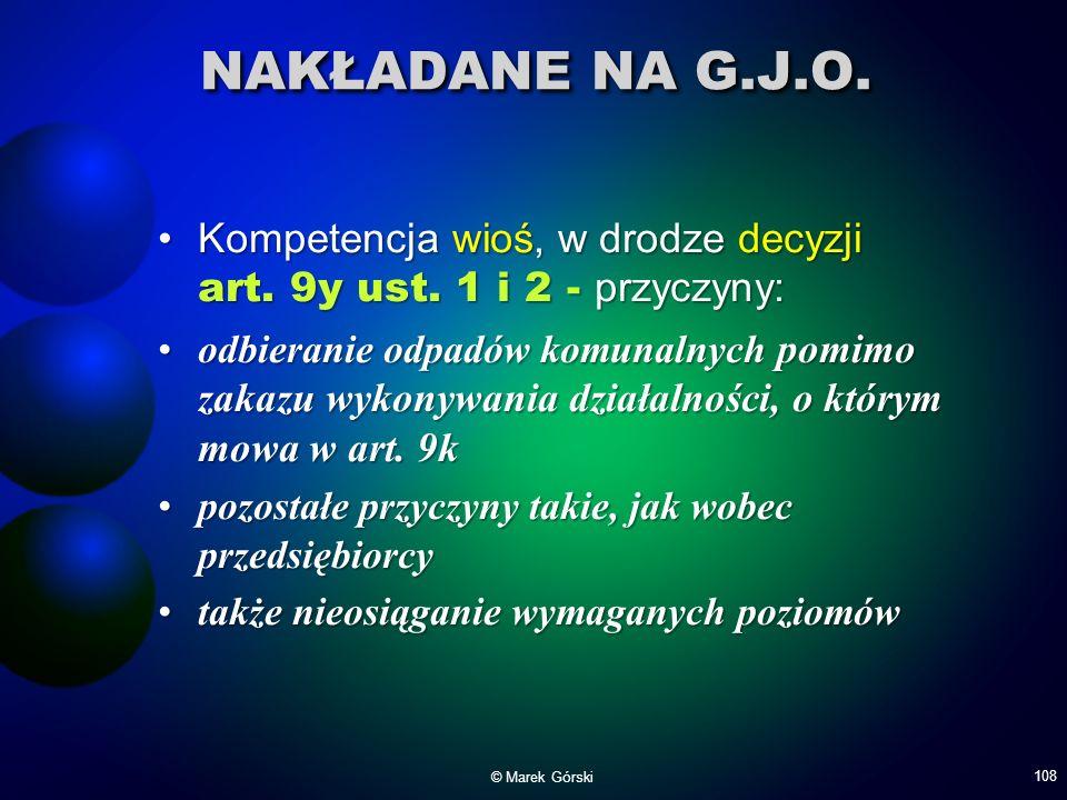 NAKŁADANE NA G.J.O. Kompetencja wioś, w drodze decyzji art. 9y ust. 1 i 2 - przyczyny:Kompetencja wioś, w drodze decyzji art. 9y ust. 1 i 2 - przyczyn