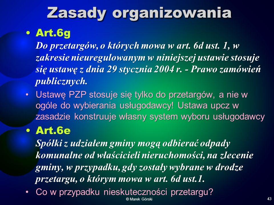 Zasady organizowania Art.6g Do przetargów, o których mowa w art. 6d ust. 1, w zakresie nieuregulowanym w niniejszej ustawie stosuje się ustawę z dnia