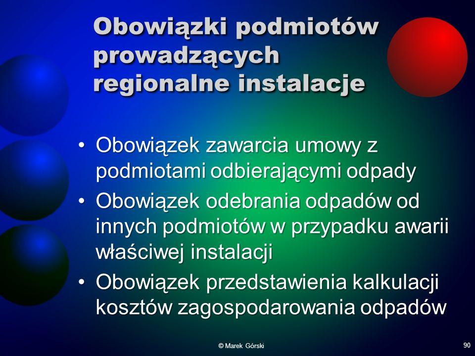Obowiązki podmiotów prowadzących regionalne instalacje Obowiązek zawarcia umowy z podmiotami odbierającymi odpadyObowiązek zawarcia umowy z podmiotami