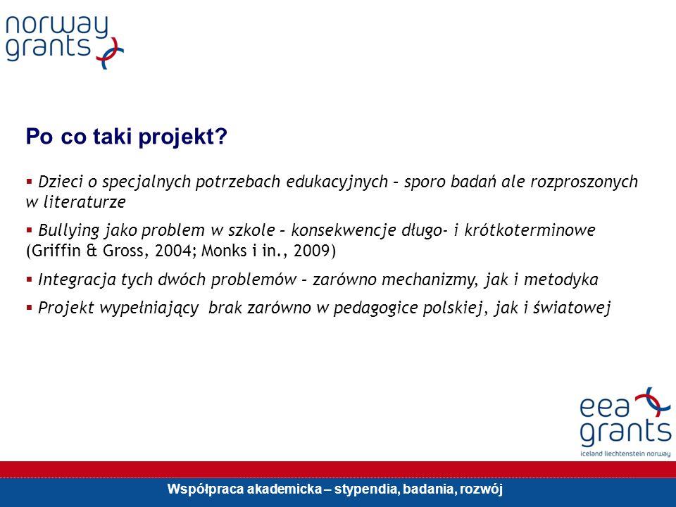 Współpraca akademicka – stypendia, badania, rozwój Po co taki projekt.