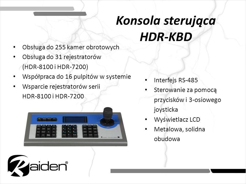 Konsola sterująca HDR-KBD Obsługa do 255 kamer obrotowych Obsługa do 31 rejestratorów (HDR-8100 i HDR-7200) Współpraca do 16 pulpitów w systemie Wspar