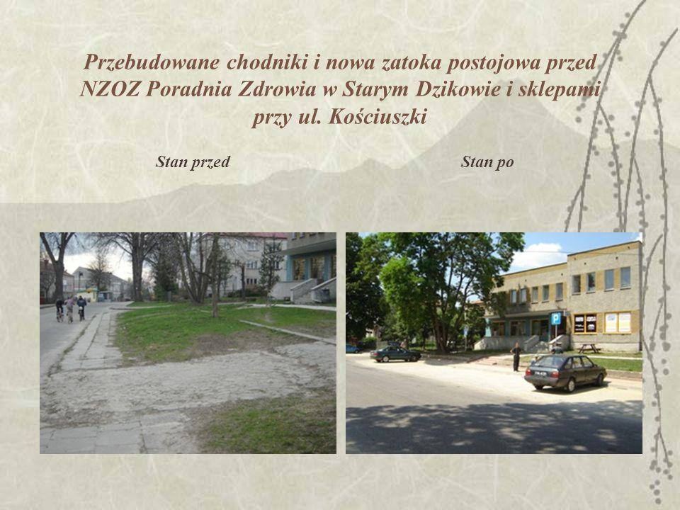 Przebudowane chodniki i nowa zatoka postojowa przed NZOZ Poradnia Zdrowia w Starym Dzikowie i sklepami przy ul.