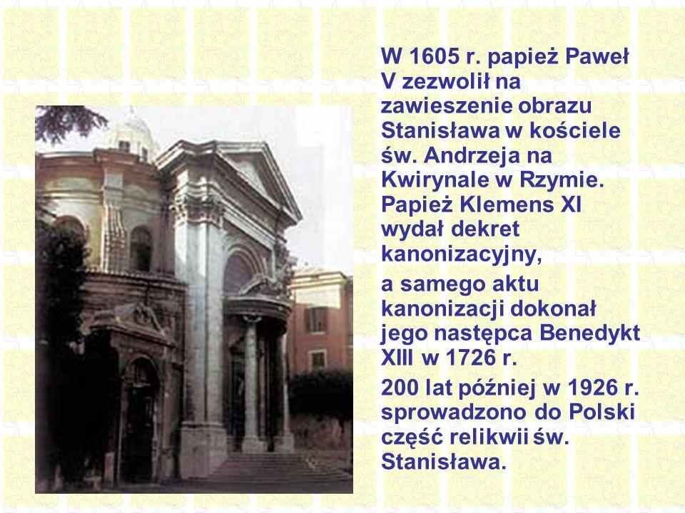 Ciało spoczywa w kościele św.Andrzeja na Kwirynale w Rzymie w jego ołtarzu po lewej stronie.