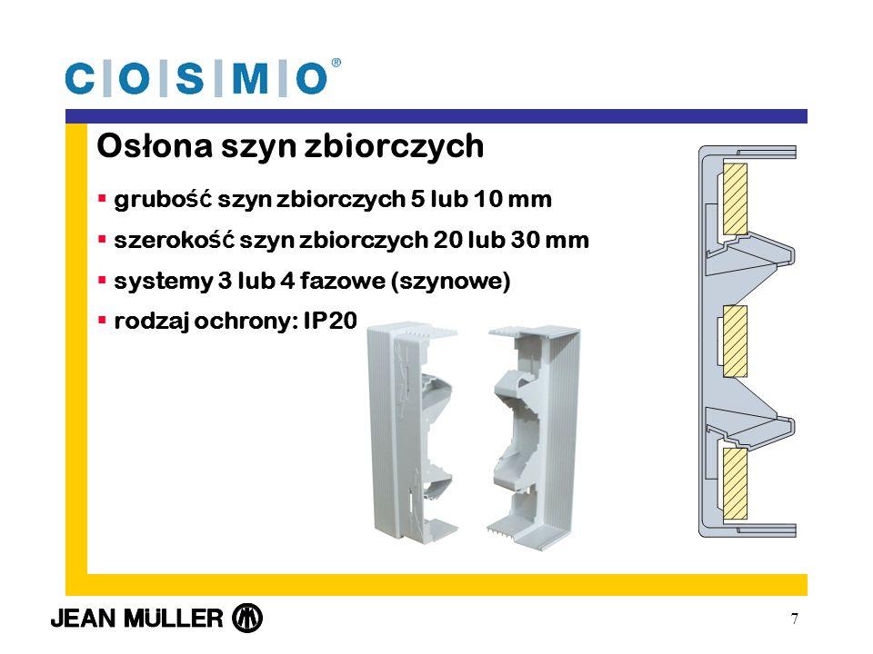 7 Os ł ona szyn zbiorczych grubo ść szyn zbiorczych 5 lub 10 mm szeroko ść szyn zbiorczych 20 lub 30 mm systemy 3 lub 4 fazowe (szynowe) rodzaj ochrony: IP20