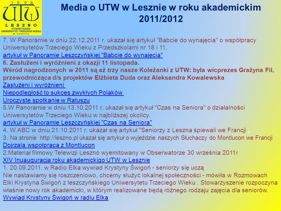 Media o UTW w Lesznie w roku akademickim 2011/2012 7. W Panoramie w dniu 22.12.2011 r. ukazał się artykuł