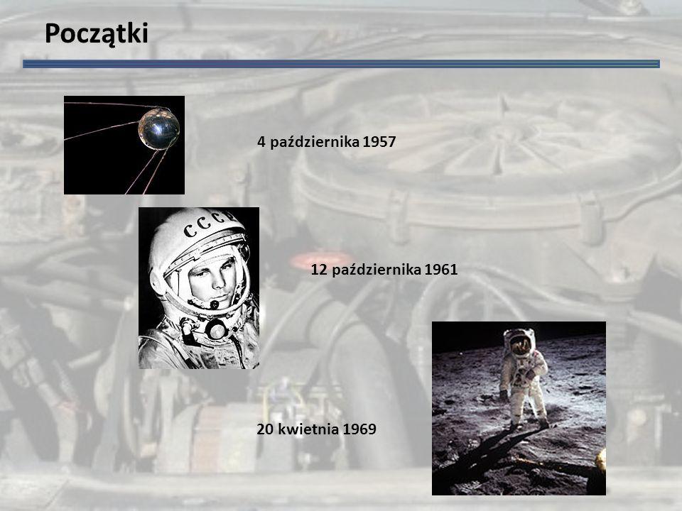 Początki 4 października 1957 12 października 1961 20 kwietnia 1969