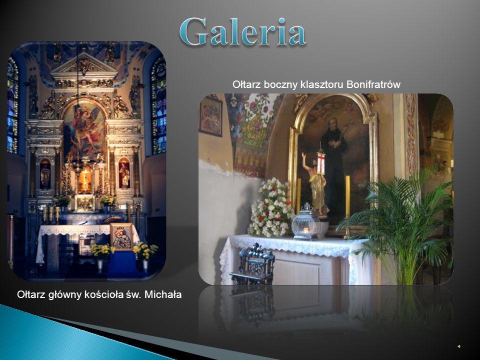 Ołtarz główny kościoła św. Michała Ołtarz boczny klasztoru Bonifratrów