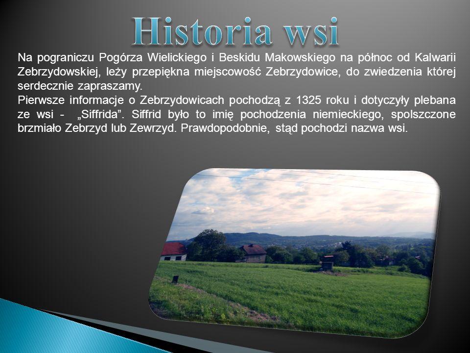 Na pograniczu Pogórza Wielickiego i Beskidu Makowskiego na północ od Kalwarii Zebrzydowskiej, leży przepiękna miejscowość Zebrzydowice, do zwiedzenia