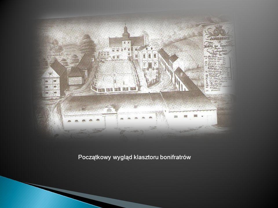 Początkowy wygląd klasztoru bonifratrów