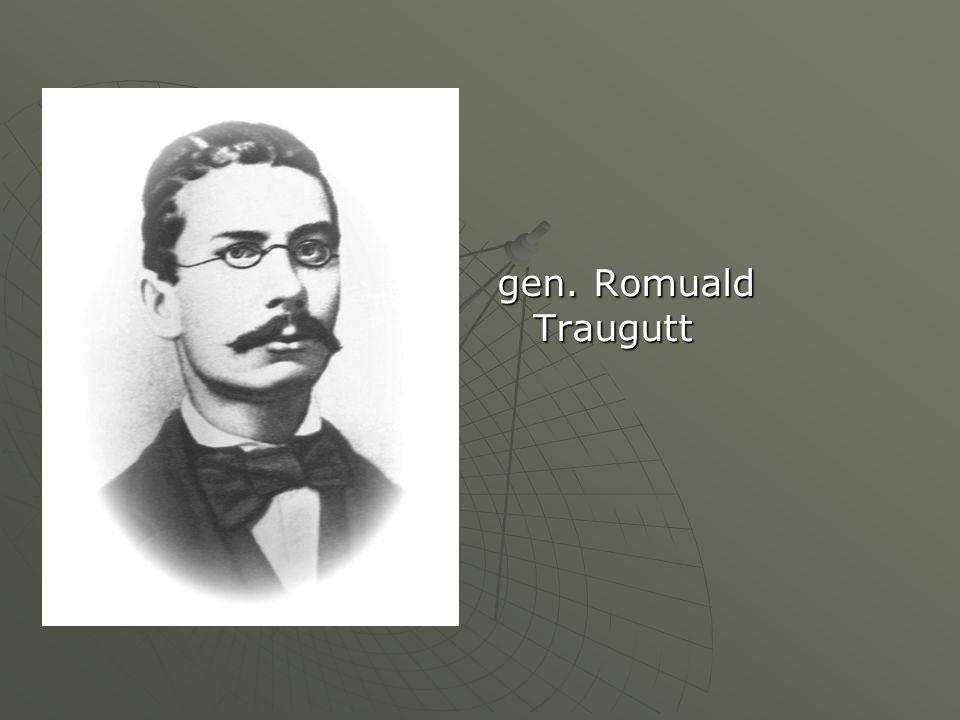 gen. Romuald Traugutt