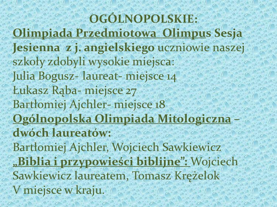 OGÓLNOPOLSKIE: Olimpiada Przedmiotowa Olimpus Sesja Jesienna z j.