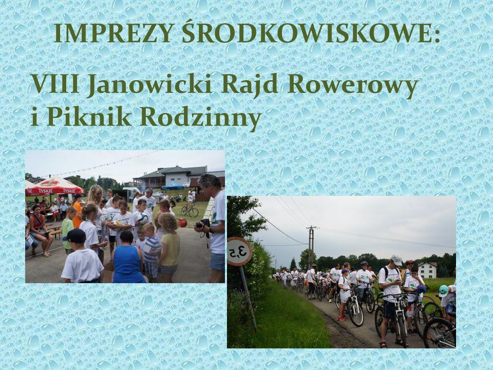 IMPREZY ŚRODKOWISKOWE: VIII Janowicki Rajd Rowerowy i Piknik Rodzinny