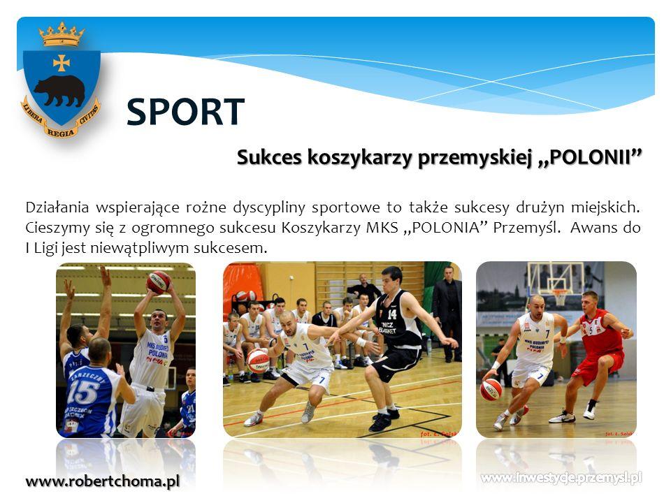 SPORT www.robertchoma.pl Sukces koszykarzy przemyskiej POLONII Działania wspierające rożne dyscypliny sportowe to także sukcesy drużyn miejskich. Cies