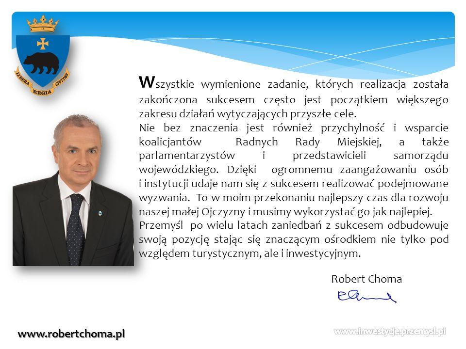 www.robertchoma.pl W szystkie wymienione zadanie, których realizacja została zakończona sukcesem często jest początkiem większego zakresu działań wyty